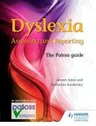 Dyslexia Assessing and Reporting 2nd edition cover